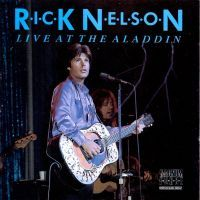 Ricky Nelson - Live At The Aladdin - CD