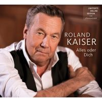 Roland Kaiser - Alles Oder Dich - Limitierte Deluxe Edition - CD