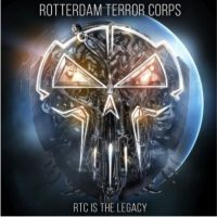 Rotterdam Terror Corps - RTC Is The Legacy - 2CD