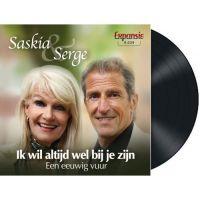 Saskia & Serge - Ik Wil Altijd Wel Bij Je Zijn - Vinyl Single