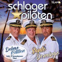 Die Schlagerpiloten - Santo Domingo - Deluxe Edition - 2CD