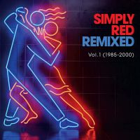 Simply Red - Remixed Vol. 1 (1985-2000) - 2CD