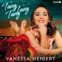 Vanessa Neigert - Tanz Tanz Tanz - CD