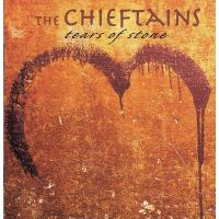 The Chieftains - Tears Of Stone - CD