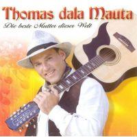 Thomas Dala Mauta - Die Beste Mutter Dieser Welt - CD