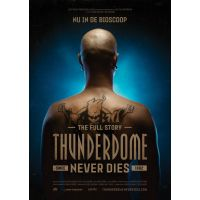 Thunderdome Never Dies - DVD
