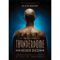 Thunderdome Never Dies - DVD