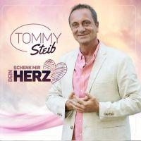 Tommy Steib - Schenk Mir Dein Herz - CD