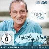 Tommy Steib - I Glaub Ans Leben - Platin Edition - CD+DVD