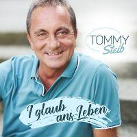 Tommy Steib - I Glaub An's Leben - CD
