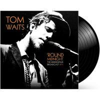 Tom Waits - Round Midnight - The Minneapolis Broadcast 1975 - LP