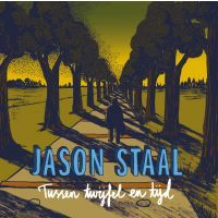 Jason Staal - Tussen Twijfel En Tijd - CD