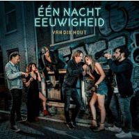Van Dik Hout - Een Nacht Eeuwigheid - CD