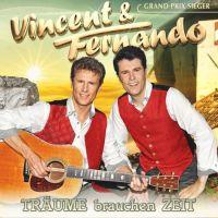 Vincent und Fernando - Traume Brauchen Zeit - CD