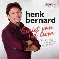 Henk Bernard - Geniet Van Het Leven - Vinyl Single