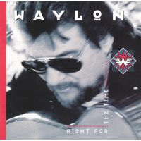 Waylon Jennings - Right For The Time - CD