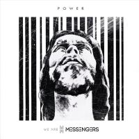 We Are Messengers - Power - CD