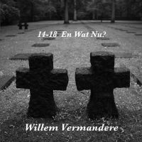 Willem Vermandere - 14-18 En Wat Nu? - CD