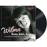 Wilma - Kom, Kom, Kom - Vinyl Single