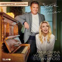 Anna-Carina Woitschack & Stefan Mross - Stark Wie Zwei - Geschenk Edition - CD