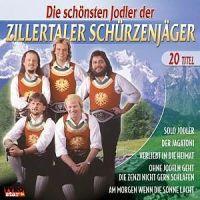 Zillertaler Schürzenjäger - Die Schönsten Jodler Der - CD