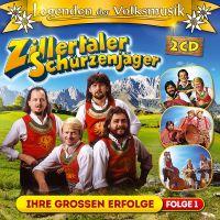 Zillertaler Schürzenjäger - Ihre Grossen Erfolge - Legenden Der Volksmusik - Folge 1 - 2CD