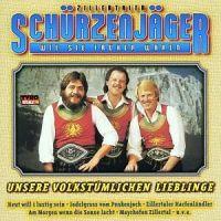Zillertaler Schürzenjäger - Wie Sie Früher Waren - Unsere Volkstümlichen Lieblinge - CD