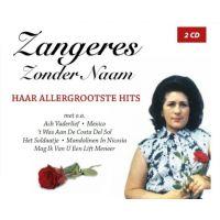 Zangeres Zonder Naam - Haar Allergrootste Hits - 2CD